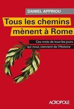 Vente Livre Numérique : Tous les chemins mènent à Rome  - Daniel Appriou