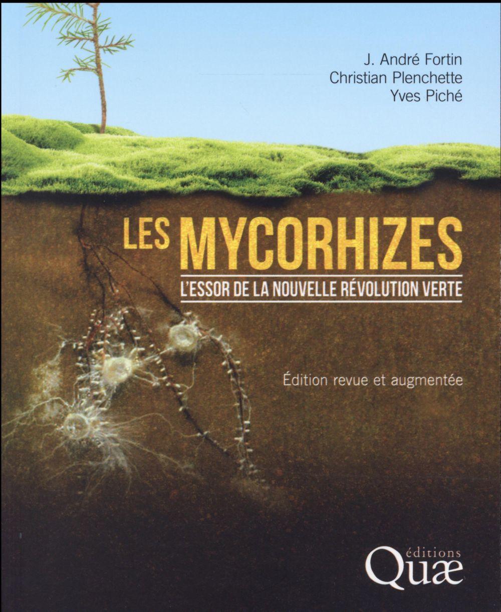 Les mycorhizes ; l'essor de la nouvelle révolution verte (2e édition)