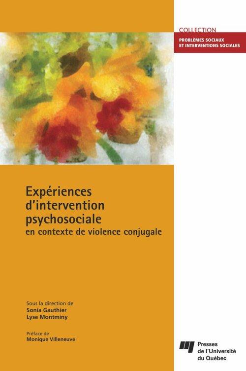 Expériences d'intervention psychosociale en contexte de violence conjugale