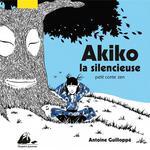 Couverture de Akiko La Silencieuse - Petit Conte Zen