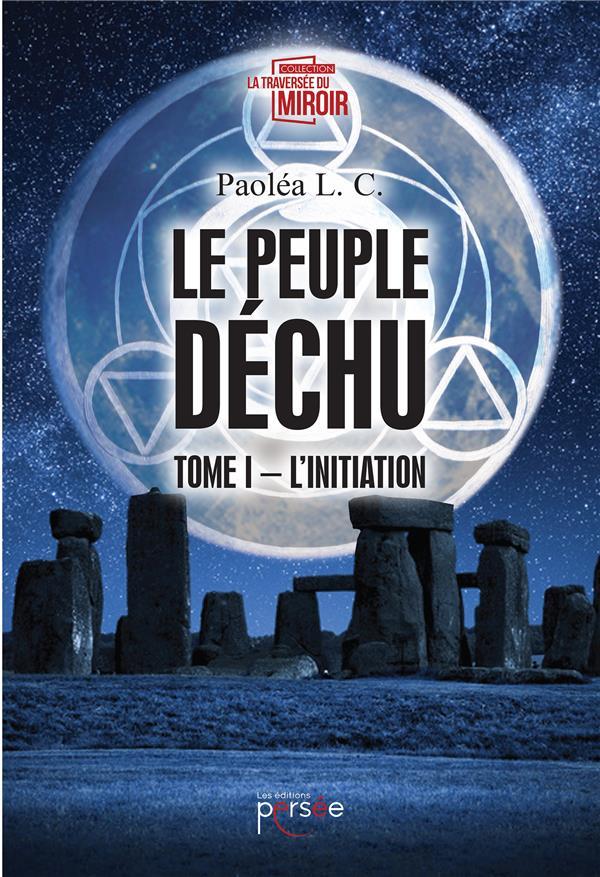 Le peuple déchu t.1 ; l'initiation