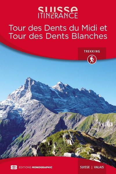 Tour des Dents du Midi et tour des Dents Blanches (édition 2018)