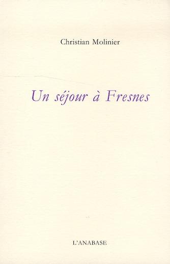 Un séjour à Fresnes