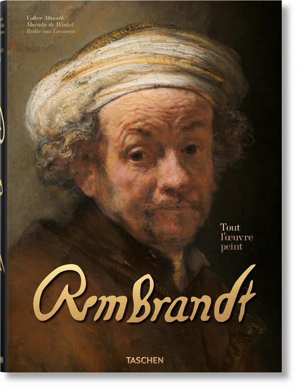 Rembrandt ; tout l'oeuvre peint