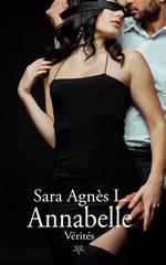 Annabelle, tome 3  - Sara Agnès L.