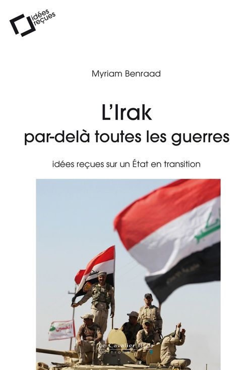 Irak : de Babylone à l'Etat islamique (3e édition)