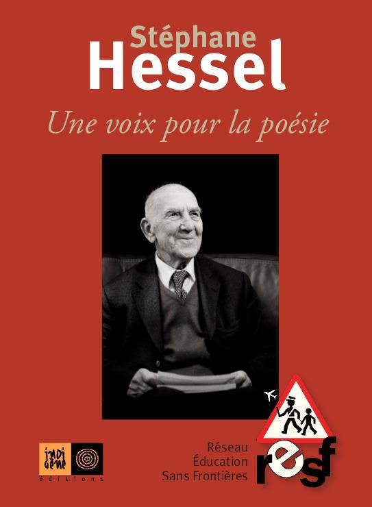 Stéphane Hessel, une voix pour la poésie