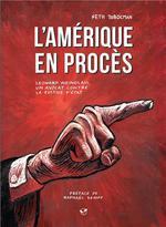 Couverture de L'amérique en procès ; leonard weinglass, un avocat contre la justice d'etat