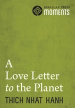 Vente Livre Numérique : Love Letter to the Planet  - Thich Nhat Hanh