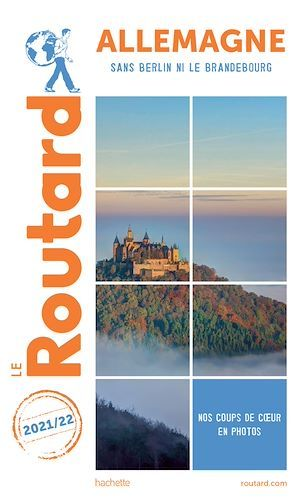 Guide du Routard ; Allemagne ; sans Berlin ni le Brandebourg (édition 2021/2022)