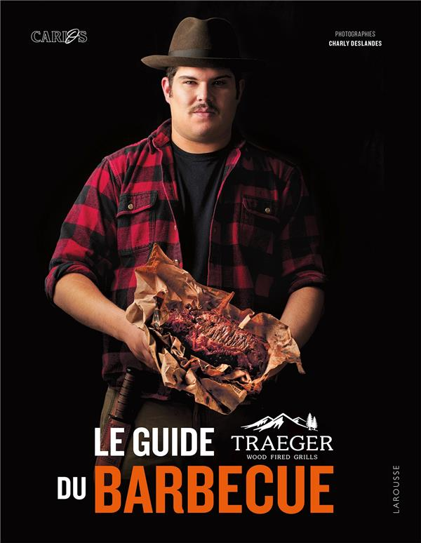 LA GUIDE TRAEGER DU BARBECUE