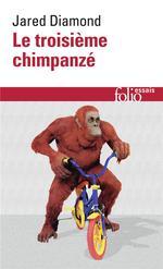 Couverture de Le Troisieme Chimpanze - Essai Sur L'Evolution Et L'Avenir De L'Animal Humain
