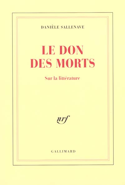Le don des morts - sur la litterature