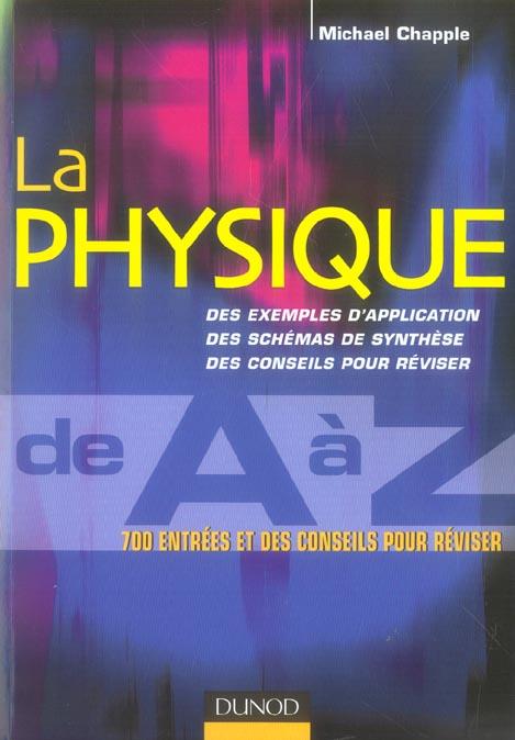 La Physique De A A Z ; 700 Entrees Et Des Conseils Pour Reviser