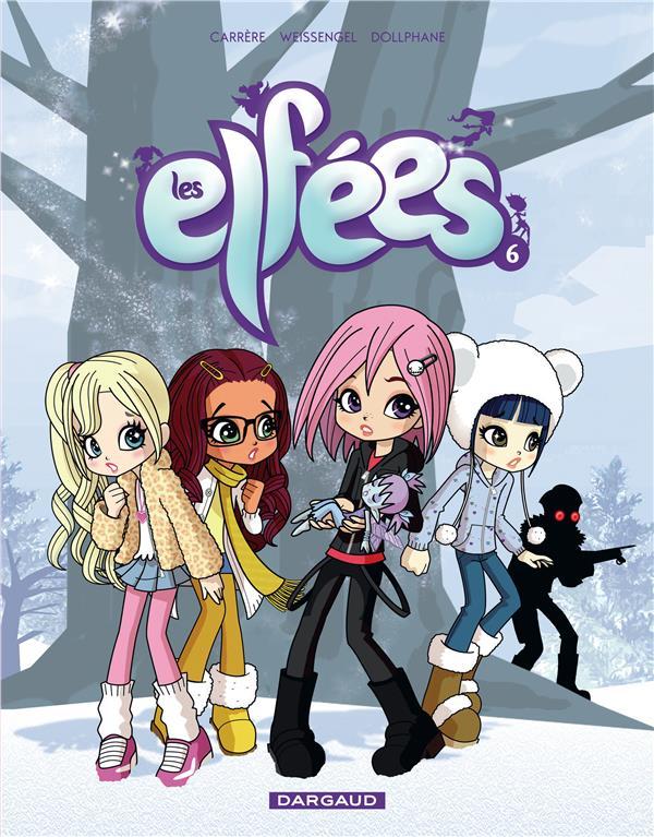 Les Elfees T.6