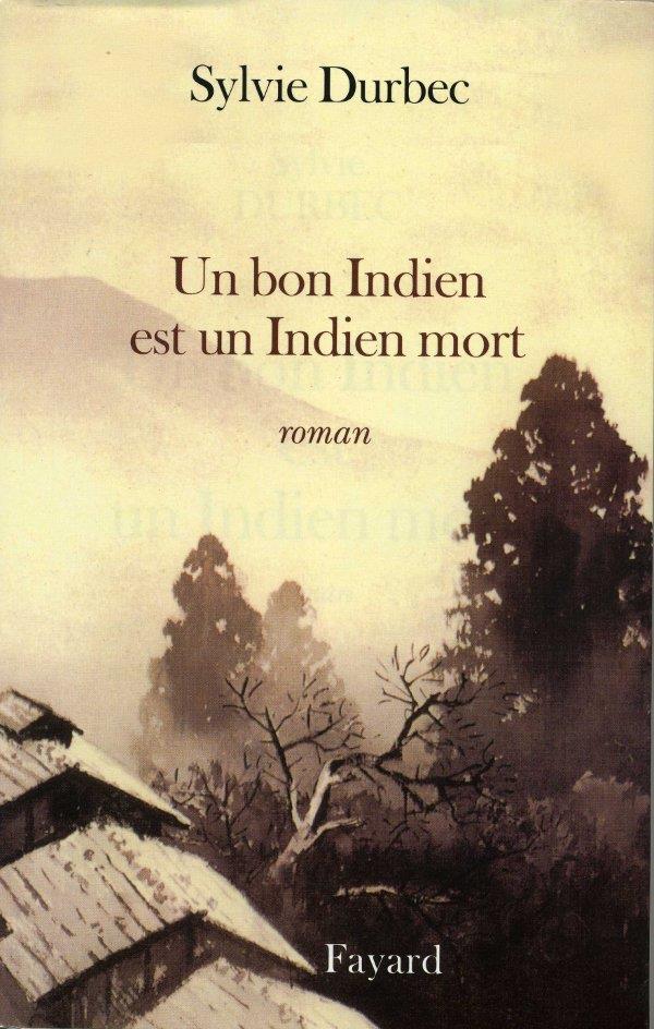 Un bon indien est un indien mort