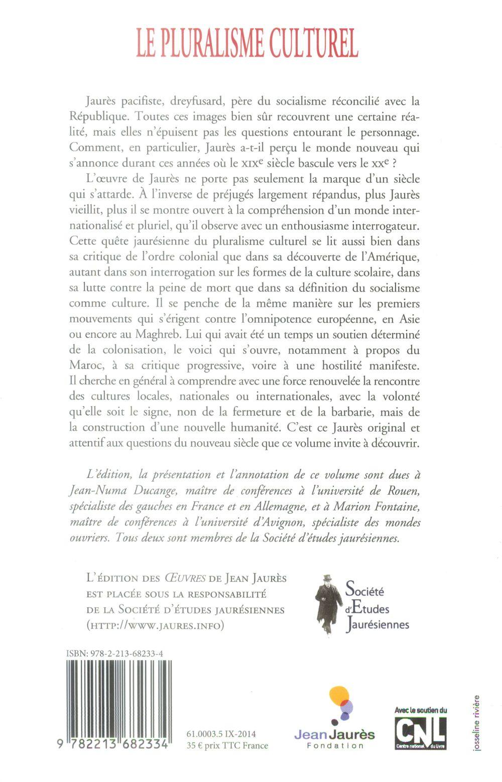 Oeuvres de Jean jaurès t.17 ; le pluralisme culturel