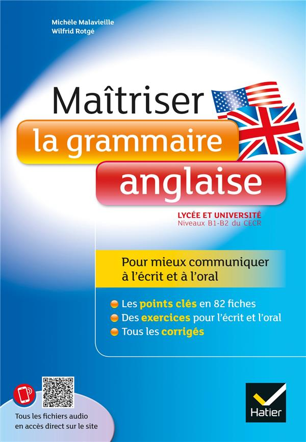 maîtriser la grammaire anglaise à l'écrit et à l'oral