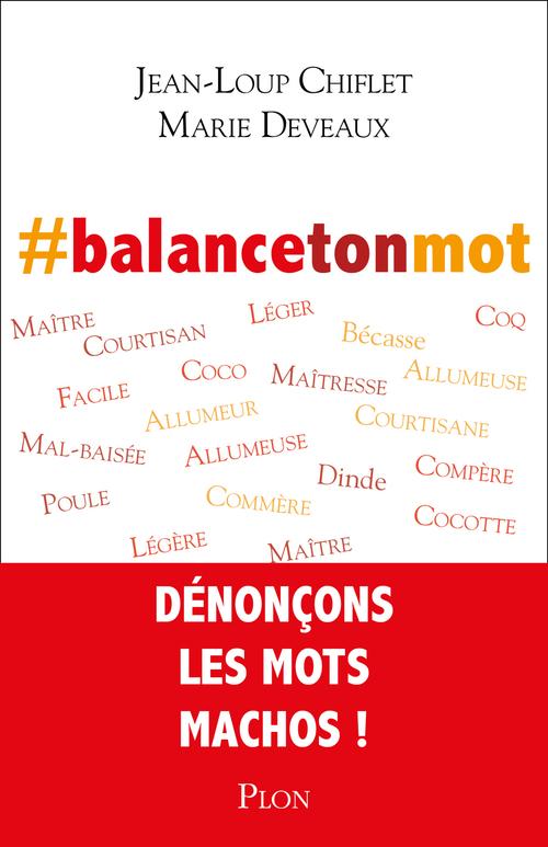#balancetonmot  - Marie DEVEAUX