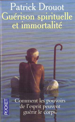 La guerison spirituelle de l'immortalite