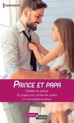 Vente EBooks : Prince et papa  - Raye Morgan - Cara Colter - Marion Lennox