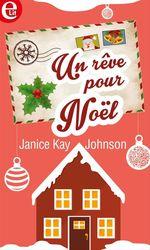 Vente EBooks : Un rêve pour Noël  - Janice Kay Johnson