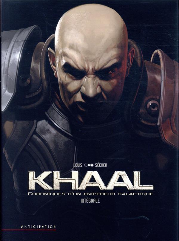 Khaal ; chroniques d'un empire galactique ; INTEGRALE T.1 ET T.2