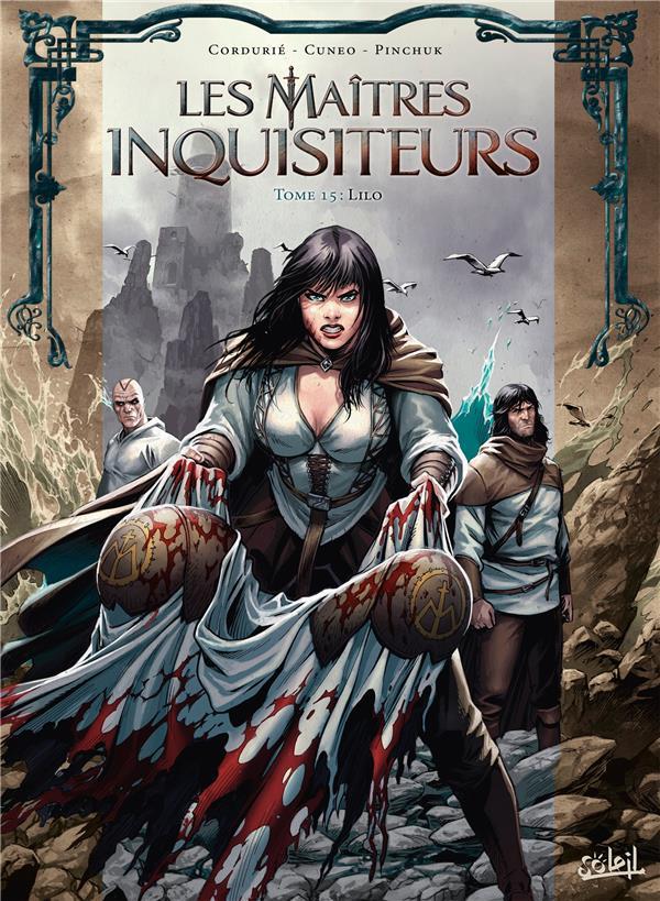 Les maîtres inquisiteurs T.15 ; Lilo