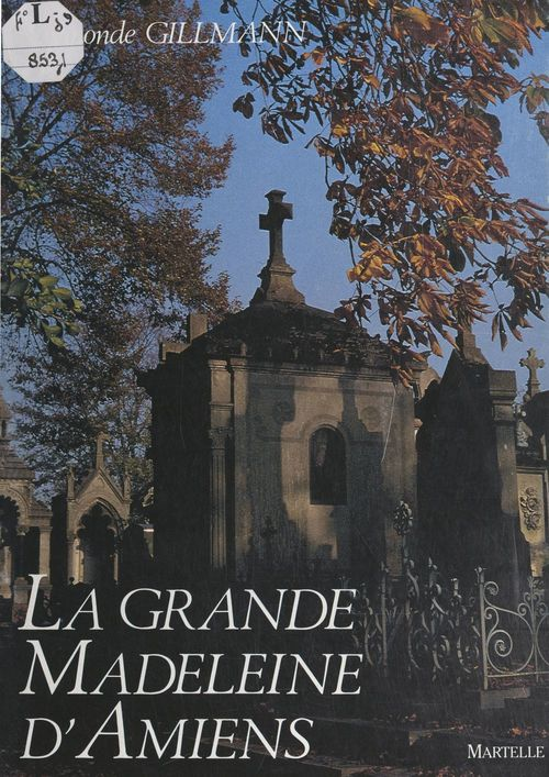 La grande Madeleine d'Amiens