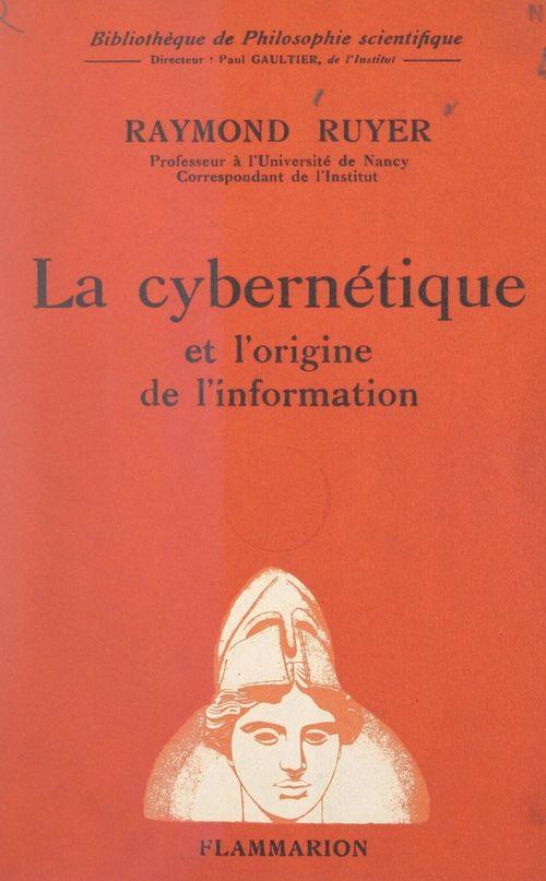 La cybernétique et l'origine de l'information