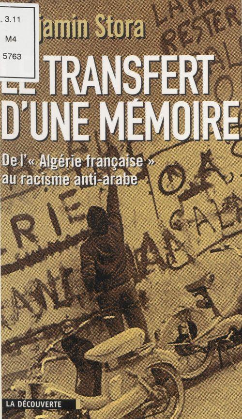 Le transfert d'une mémoire  - Benjamin Stora