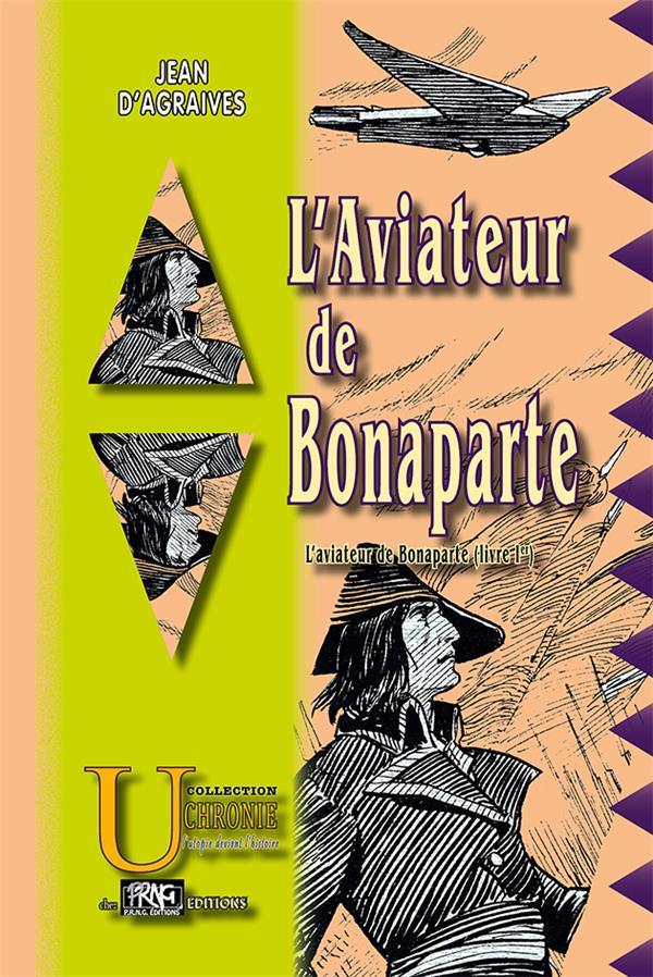 L'aviateur de Bonaparte T.1
