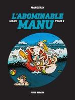 Vente Livre Numérique : Manu - Tome 2 - L'abominable Manu  - Margerin