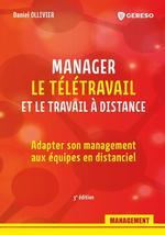 Manager le télétravail et le travail à distance  - Daniel Ollivier