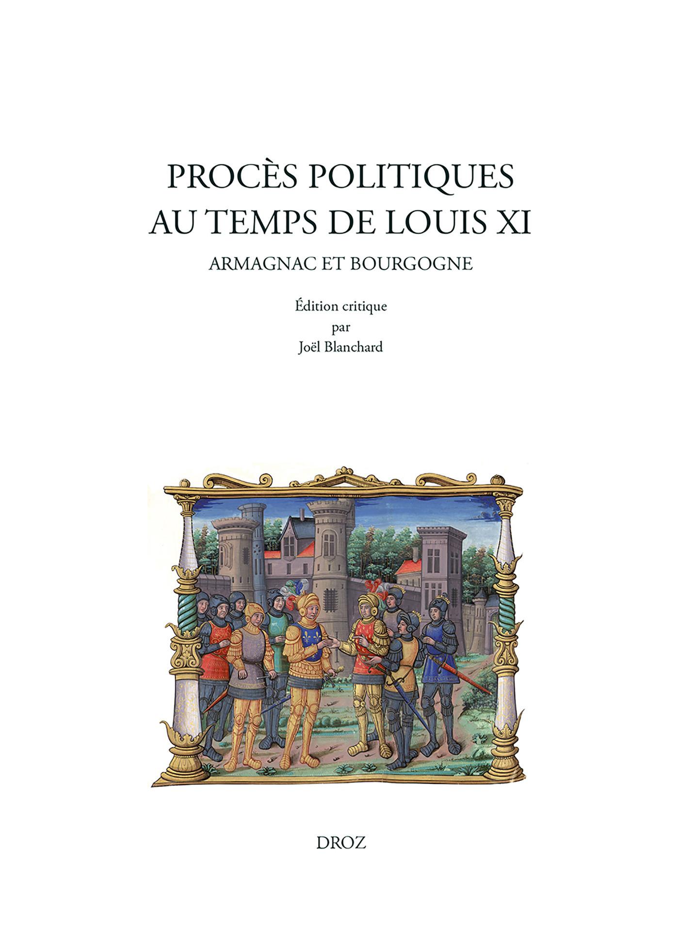 proces politiques au temps de louis xi. armagnac et bourgogne