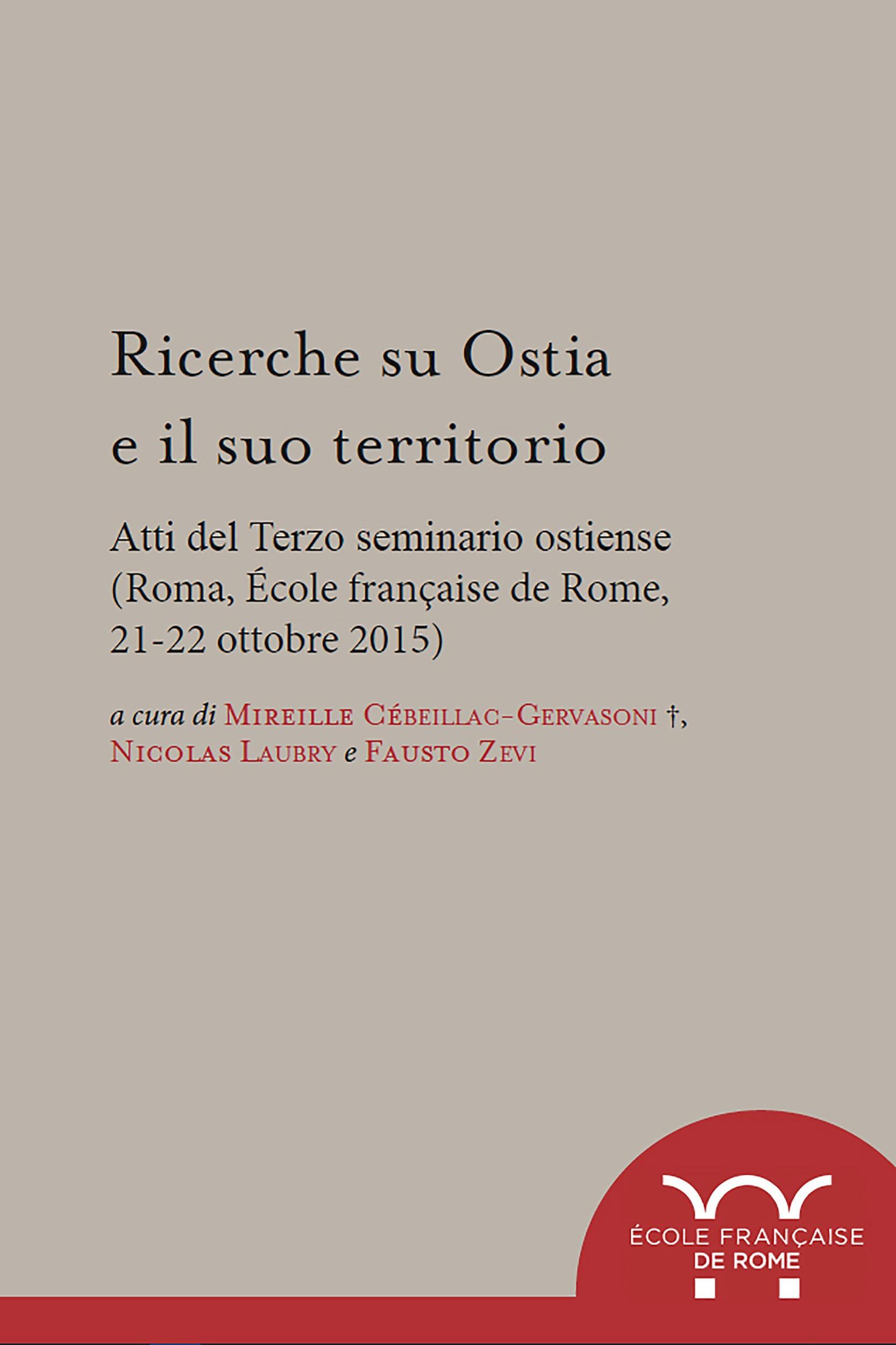 Ricerche su ostia e il suo territorio - atti del terzo seminario ostiense (roma, ecole francaise de