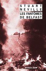 Vente Livre Numérique : Les Fantômes de Belfast  - Stuart Neville