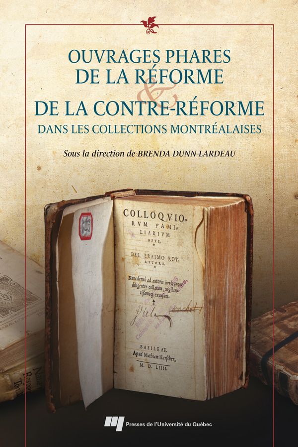 ouvrages phares de la reforme et de la contrereforme dans les collections montrealaises