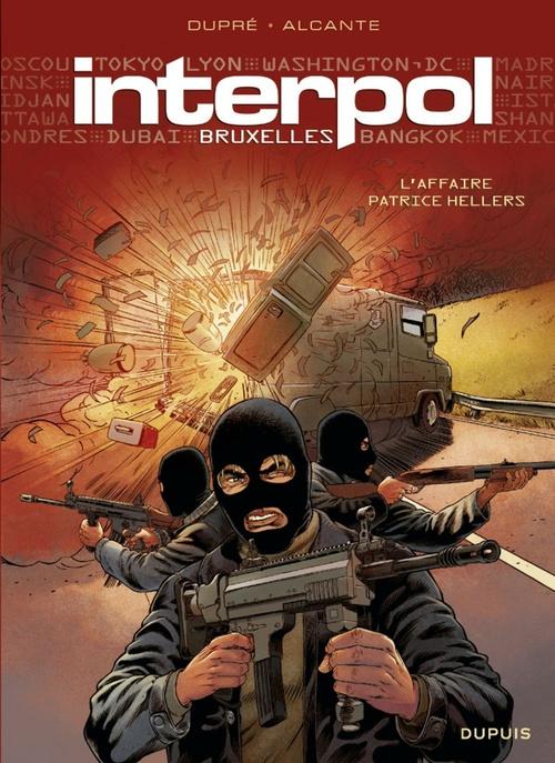 Interpol Bruxelles t.1 ; l'affaire Patrice Hellers