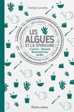 Vente EBooks : Les algues et la spiruline  - Nathaly Ianniello