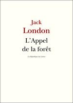 Vente Livre Numérique : L'Appel de la forêt  - Jack London