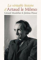 La véritable histoire d'Artaud le Mômo