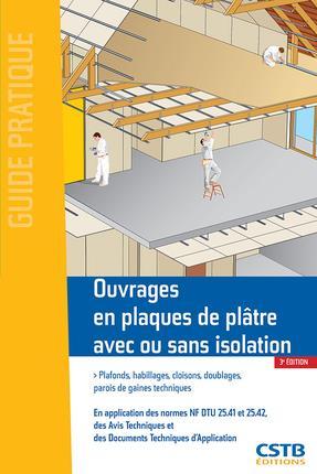 Ouvrages en plaques de plâtre avec ou sans isolation (3e édition)