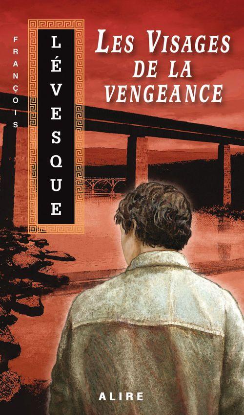 Les carnets de Francis t.2 ; les visages de la vengeance