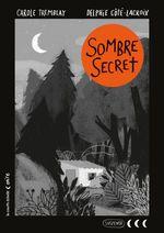 Sombre secret  - Carole Tremblay