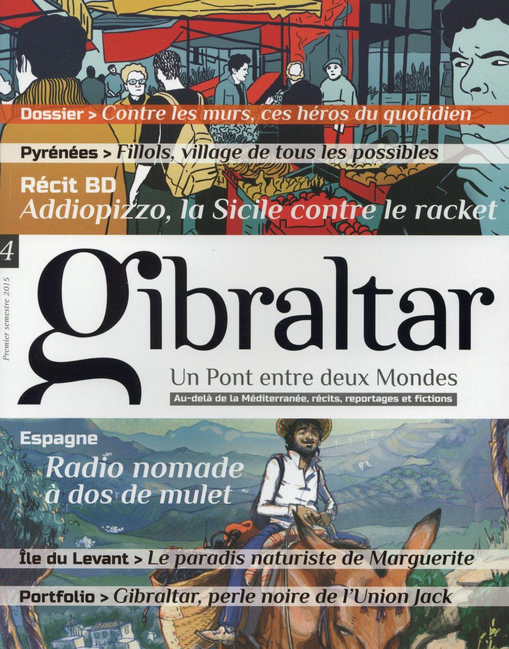 GIBRALTAR N.4  -  ESPAGNE  -  RADIO NOMADE A DOS DE MULET