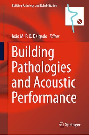 Building Pathologies and Acoustic Performance