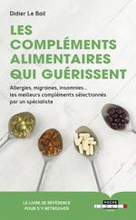 Vente EBooks : Les compléments alimentaires qui guérissent  - Didier Le Bail
