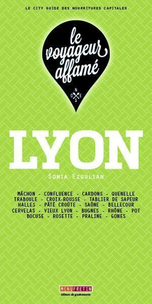 le voyageur affamé ; Lyon