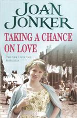 Taking a Chance on Love  - Joan Jonker